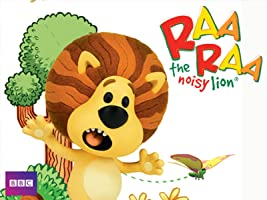 Raa Raa The Noisy Lion: Welcome to the Jingly Jangly Jungle