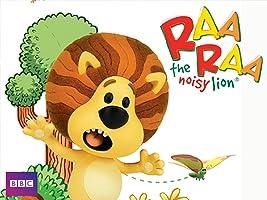 Raa Raa The Noisy Lion: Welcome to the Jingly Jangly Jungle
