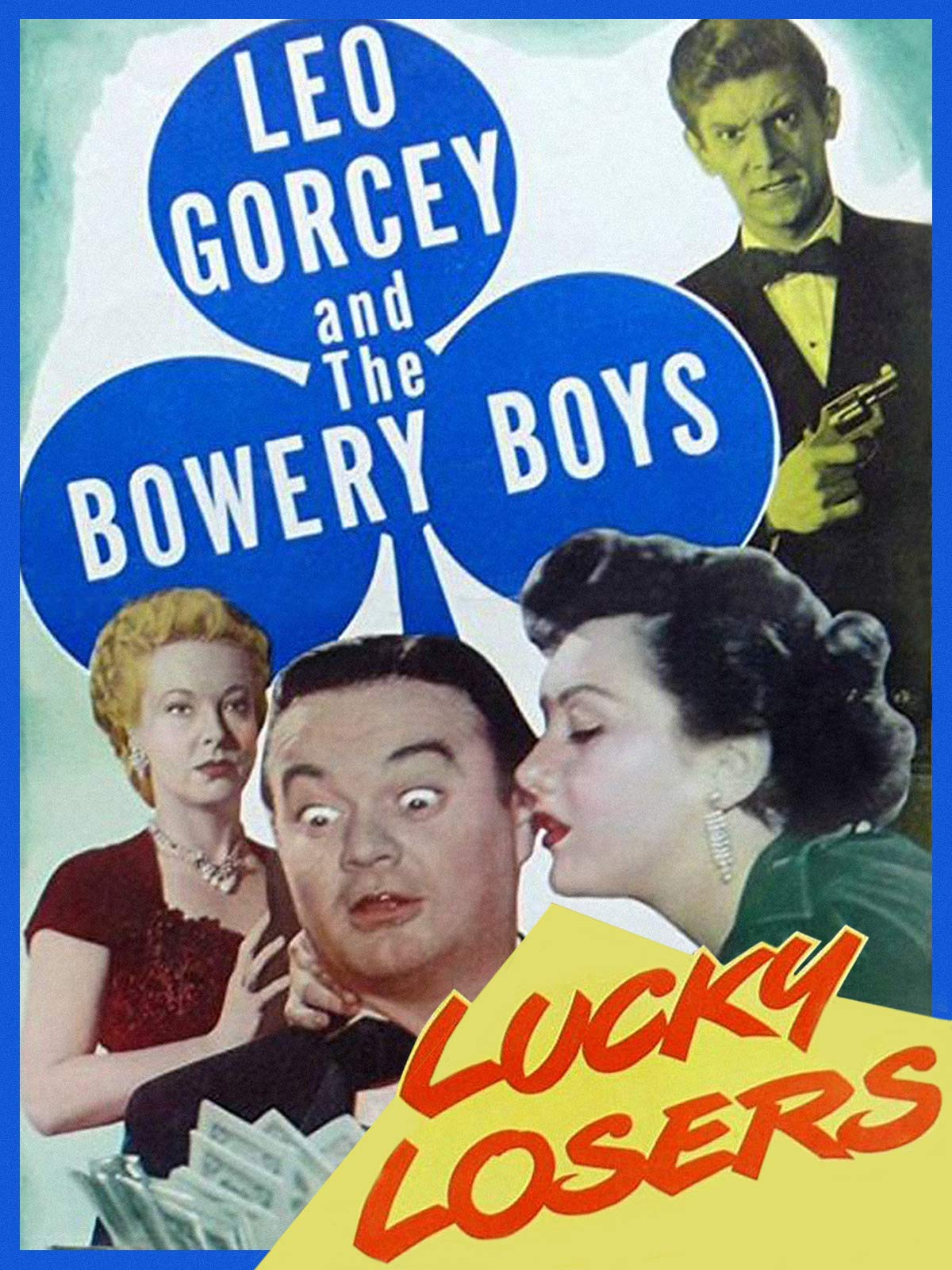 Lucky Losers - Leo Gorcey & The Bowery Boys