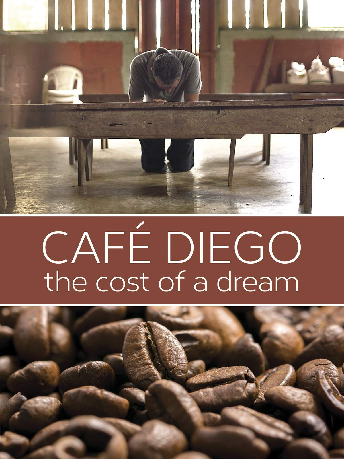 Cafe Diego - The Cost of a Dream