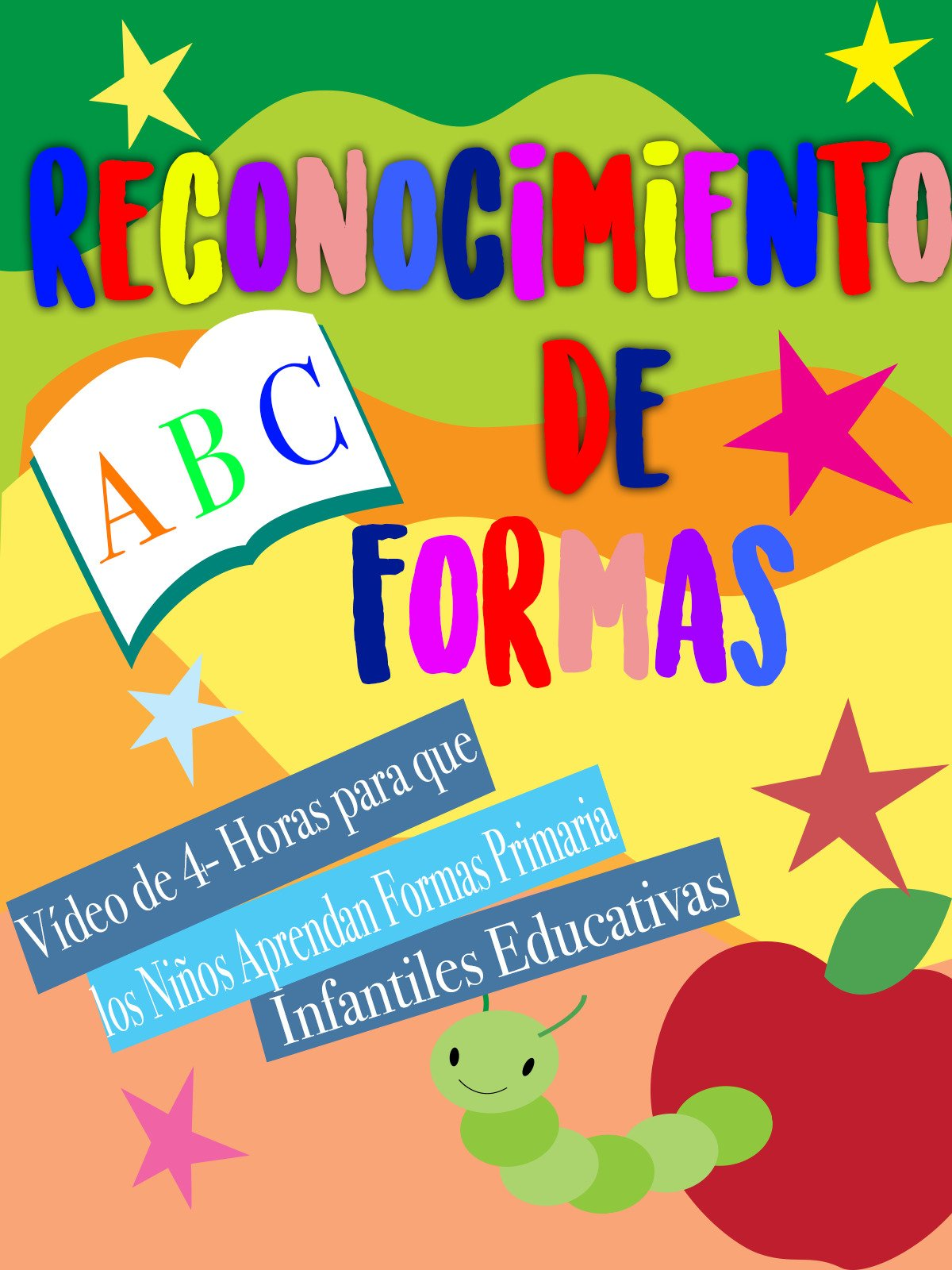 Reconocimiento De Formas Video de 4- Horas para que los Niños Aprendan Formas Primaria Infantiles Educativas