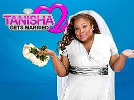 Tanisha Gets Married Season 1