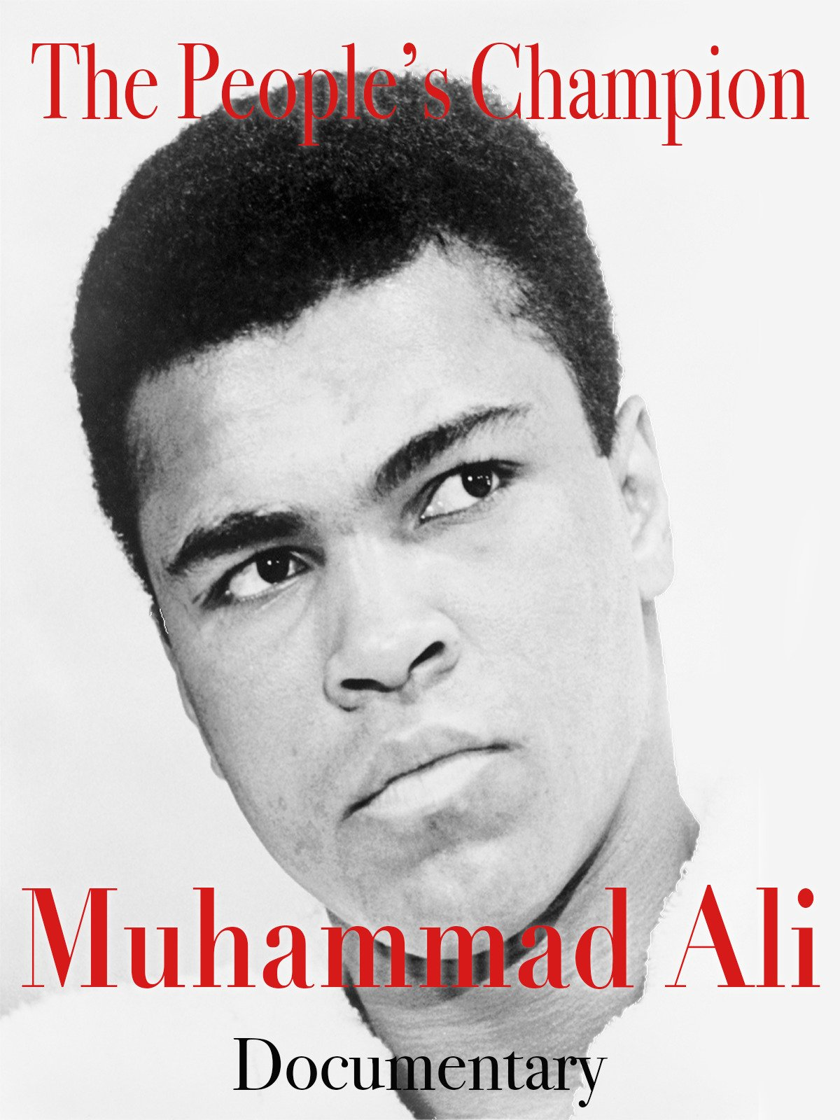 The People's Champion Muhammad Ali Documentary