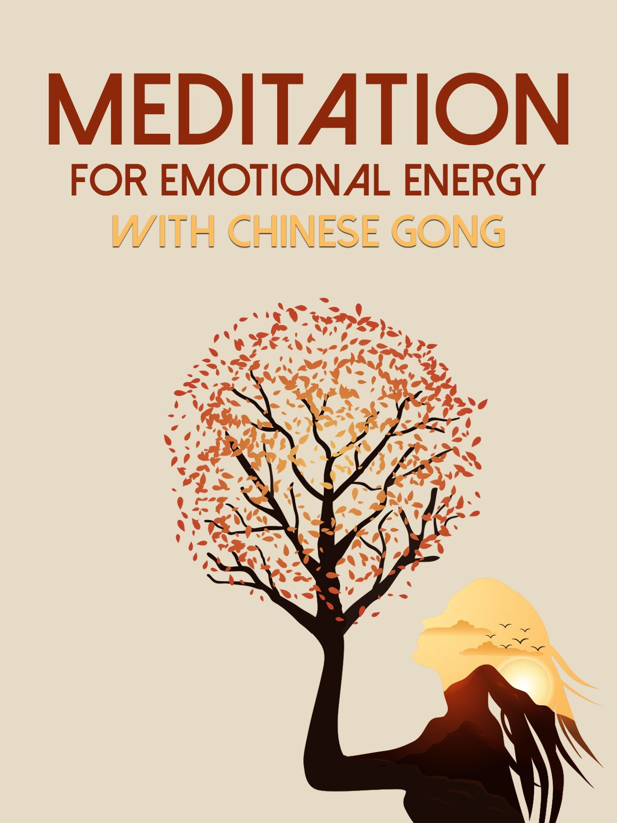 Meditation for Emotional Energy with Chinese Gong on Amazon Prime Video UK