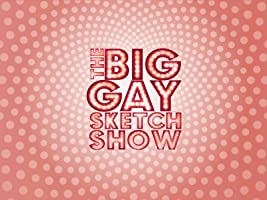 The Big Gay Sketch Show Season 2