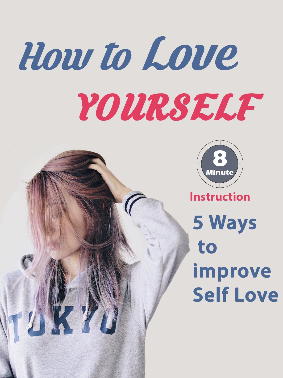 How to Love Yourself: 5 Ways to Improve Self Love on Amazon Prime Video UK