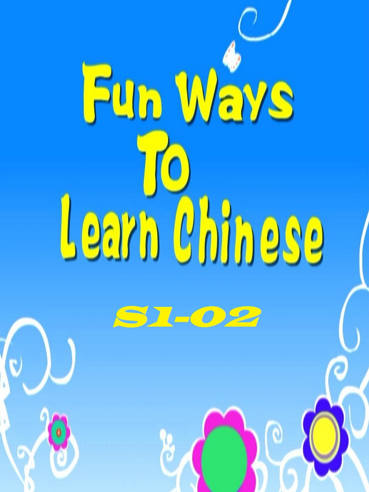 Fun Way To Learn Chinese-S1-02 on Amazon Prime Video UK