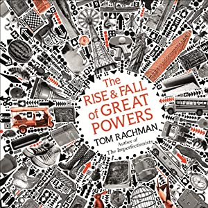 The Rise and Fall of Great Powers Audiobook