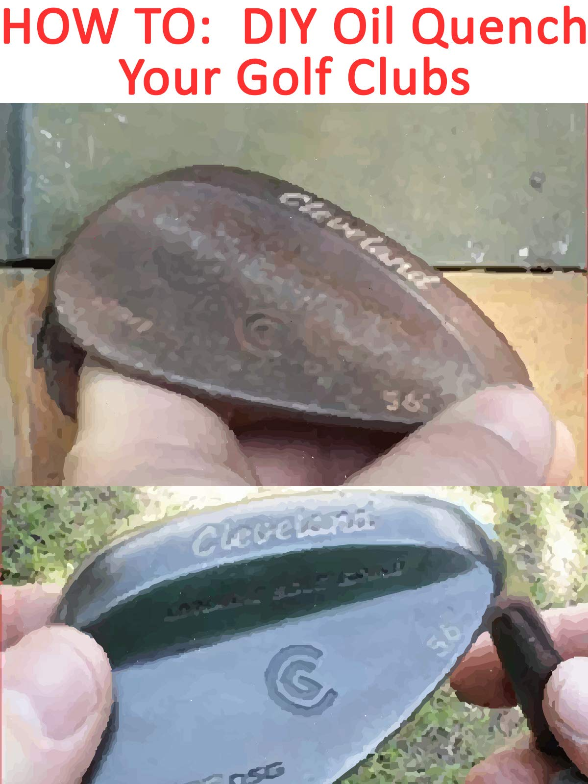 How To DIY Oil Quench Your Golf Clubs