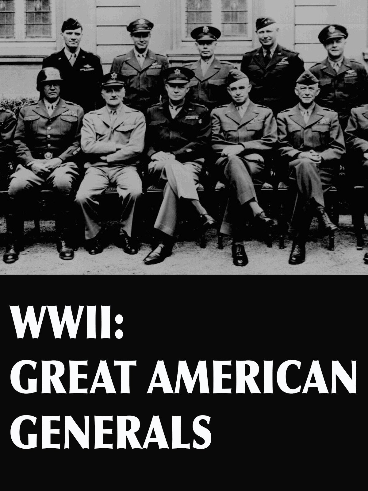 WWII: Great American Generals on Amazon Prime Instant Video UK