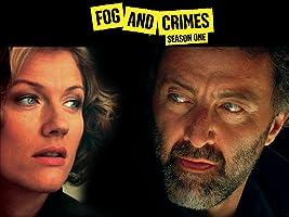 Fog and Crimes Season 1