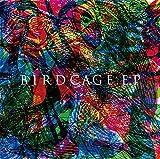 BIRDCAGE.EP
