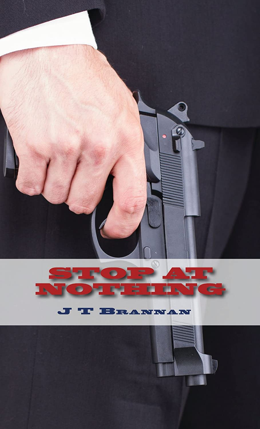Stop At Nothing  - JT Brannan