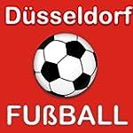 Düsseldorf Fußball Nachrichten (Kindl...