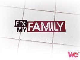 Fix My Family Season 1