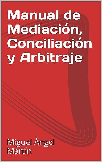 Manual de Mediación, Conciliación y Arbitraje (Colección Negociación y Terciación nº 1) (Spanish Edition)