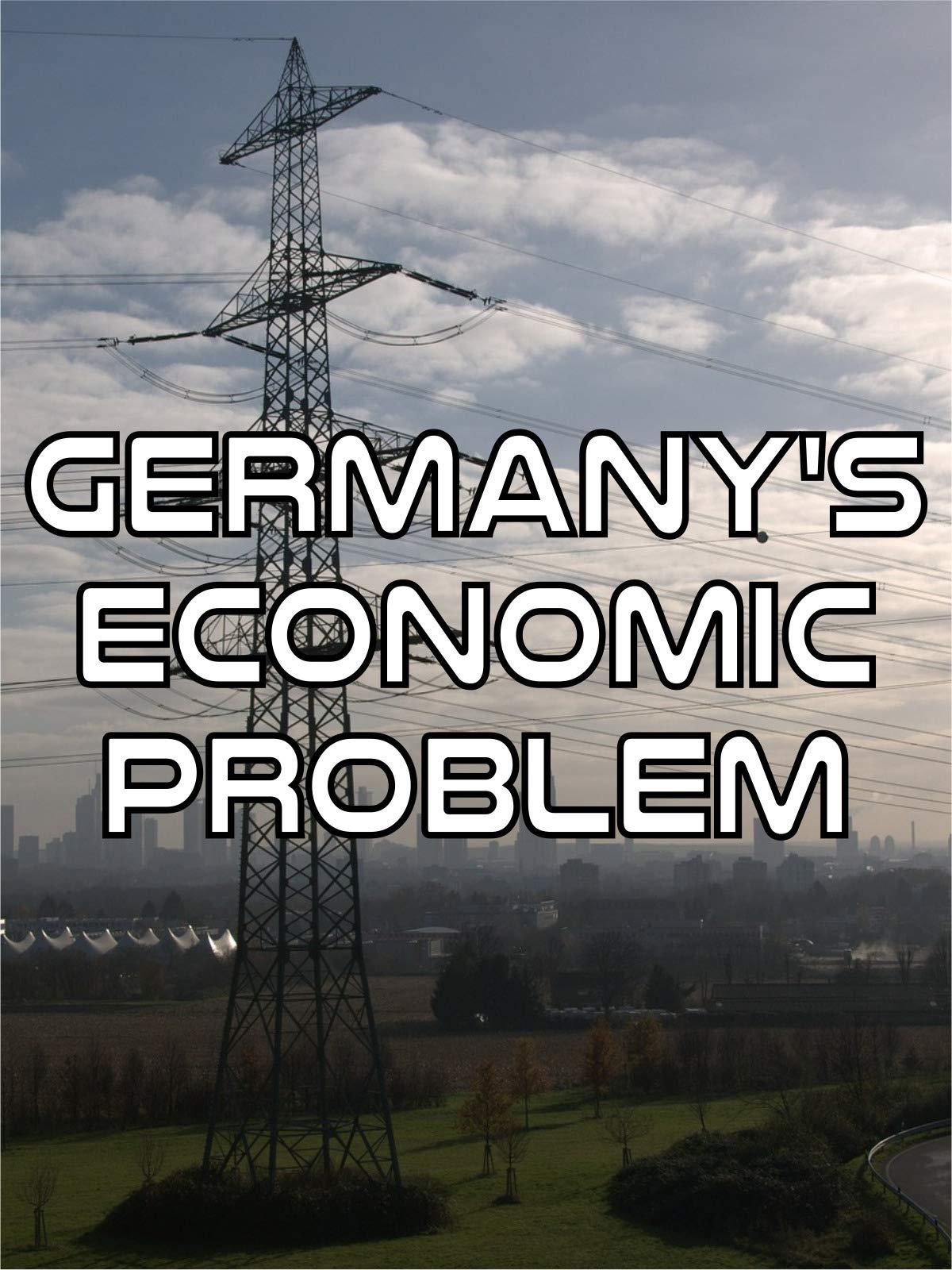 Germany's Economic Problem