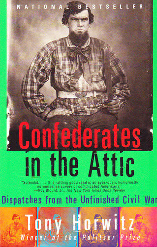 Confederates in the Attic Critical Essays