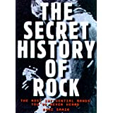 Secret History of Rock: The Most Influential Bands You&#39;ve Never Heardby Roni Sarig