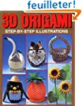 3D Origami: Step by Step Illustrations