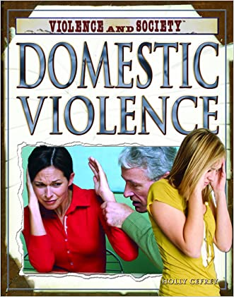 Domestic Violence (Violence and Society)