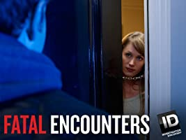 Fatal Encounters Season 2