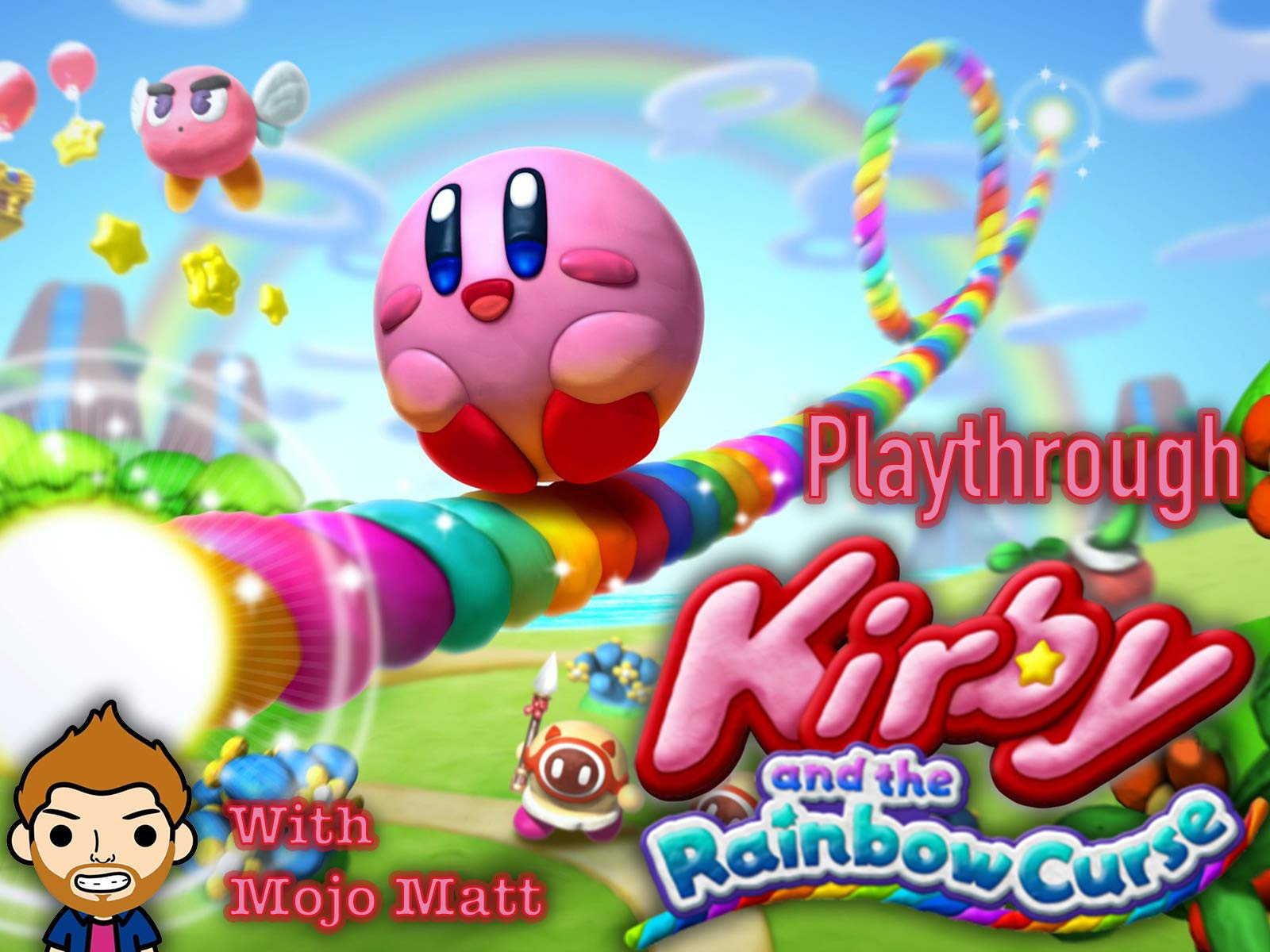 Kirby And The Rainbow Curse Playthrough With Mojo Matt on Amazon Prime Instant Video UK