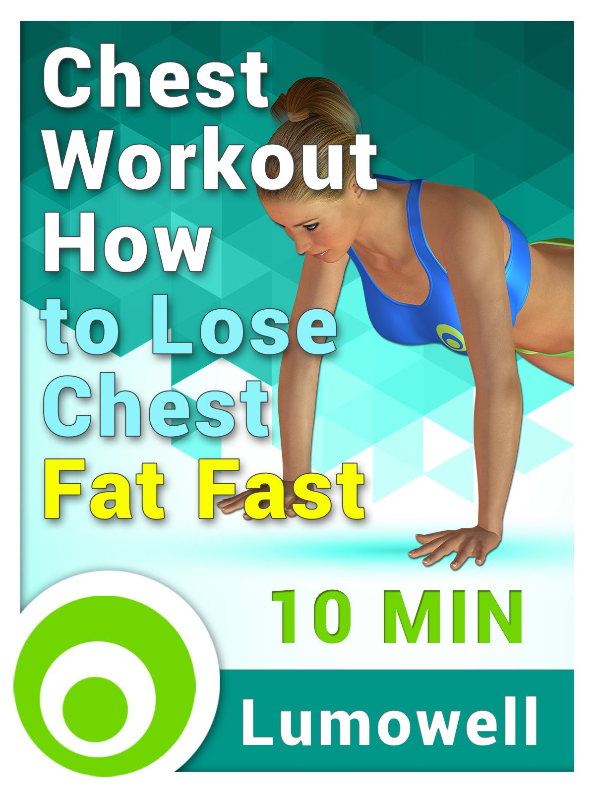 Chest Workout: How to Lose Chest Fat Fast