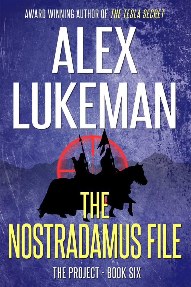 The Nostradamus File (The Project Book 6) - Alex Lukeman