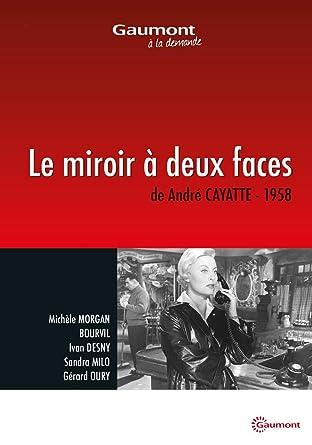 Le miroir deux faces mich le morgan for Restauration miroir