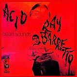 Acid & Head Sounds