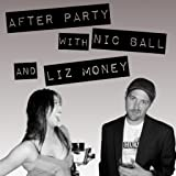 After-Party-with-Nic-Ball--Liz-Money