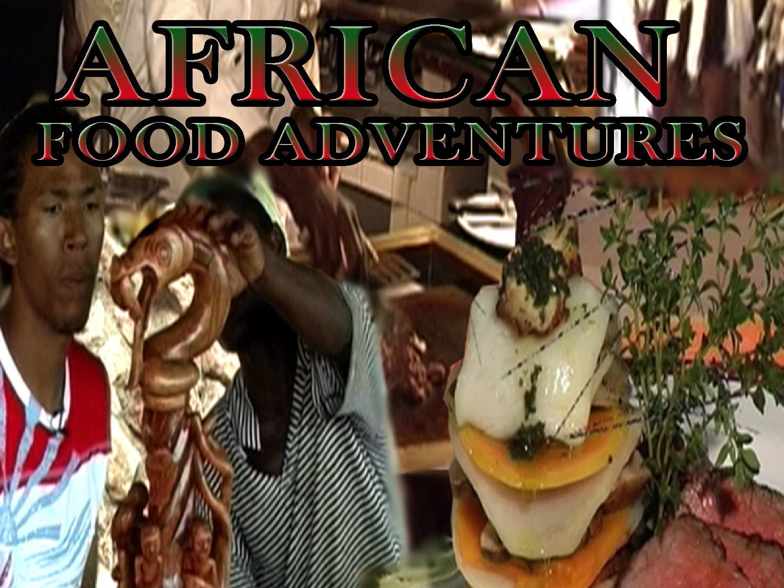 African Food Adventures - Season 1