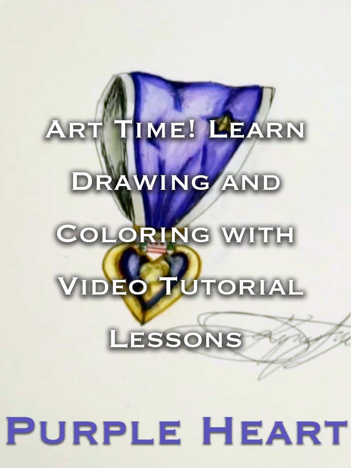 Art Time! Learn Drawing and Coloring with Video Tutorial Lessons Purple Heart