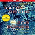 206 Bones: A Novel Audiobook by Kathy Reichs Narrated by Linda Emond