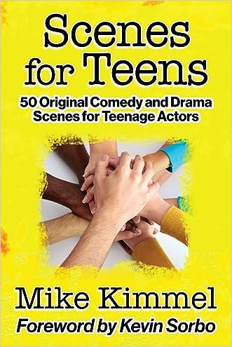 Scenes for Teens: 50 Original Comedy and Drama Scenes for Teenage Actors