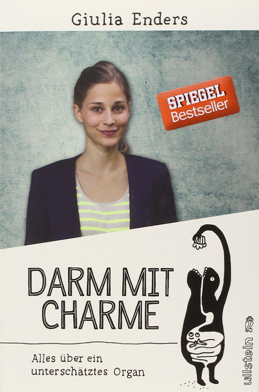 Darm mit Charme (Giulia Enders)