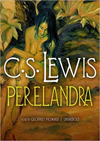 Perelandra (Space-Cosmic-Ransom Trilogy, Book 2) (The Ransom Trilogy) written by C. S. Lewis