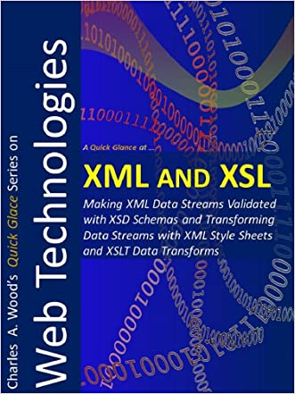 XML and XSL: Two 1-Hour Crash Courses (Quick Glance)