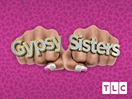 Gypsy Sisters Season 4