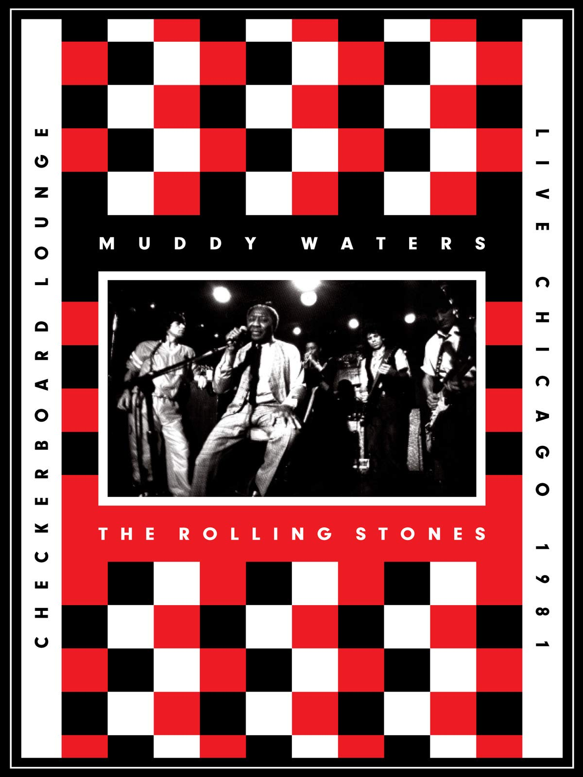 Muddy Waters & The Rolling Stones - Live At The Checkerboard Lounge