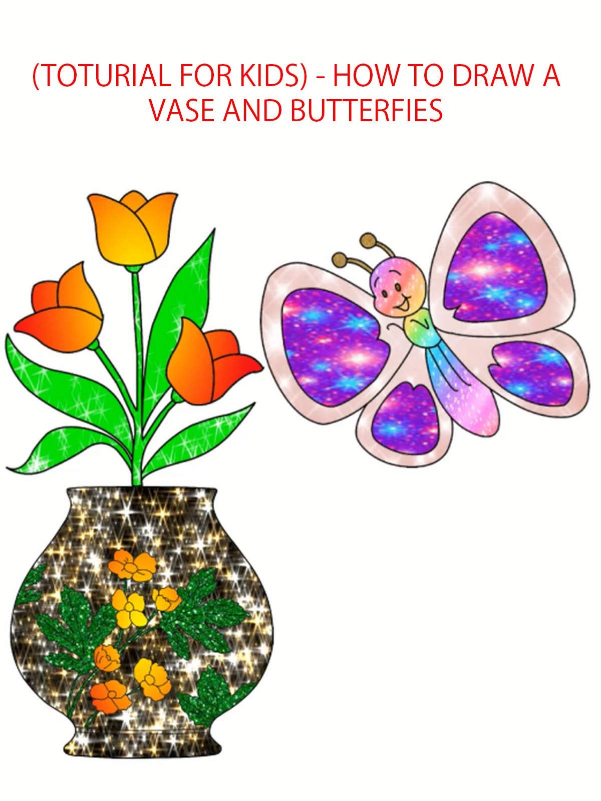 (toturial for kids) - how to draw a vase and butterflies