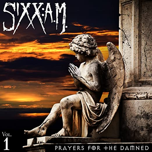 Buy Prayers For The Damned Vol 1 by Sixx:A.M.