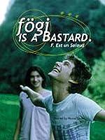 F�gi is a Bastard (English Subtitled)