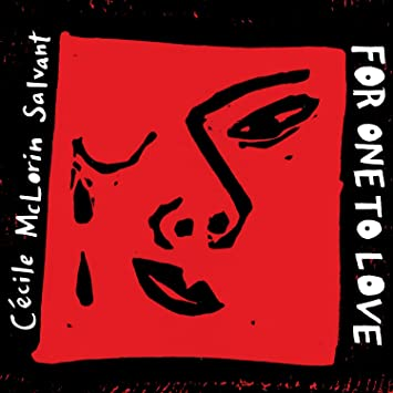 C�cile McLorin Salvant � For One to Love