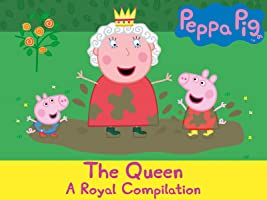 Peppa Pig - The Queen, A Royal Compilation