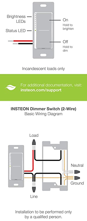 Insteon Smart 2-Wire Dimmer Wall Switch, Incandescent/Halogen Bulbs Only, No Neutral Required, 2474DWH (White) - Insteon Hub required for voice control with Alexa & Google Assistant (Color: White)