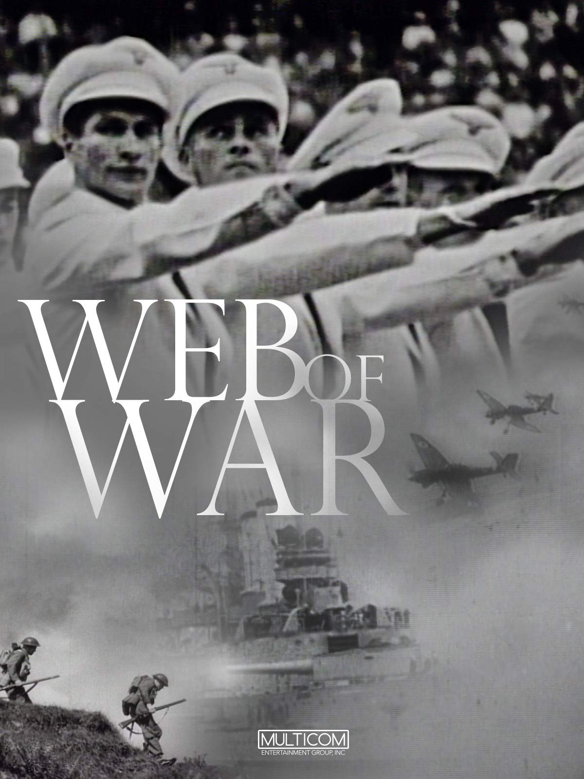 A Web of War