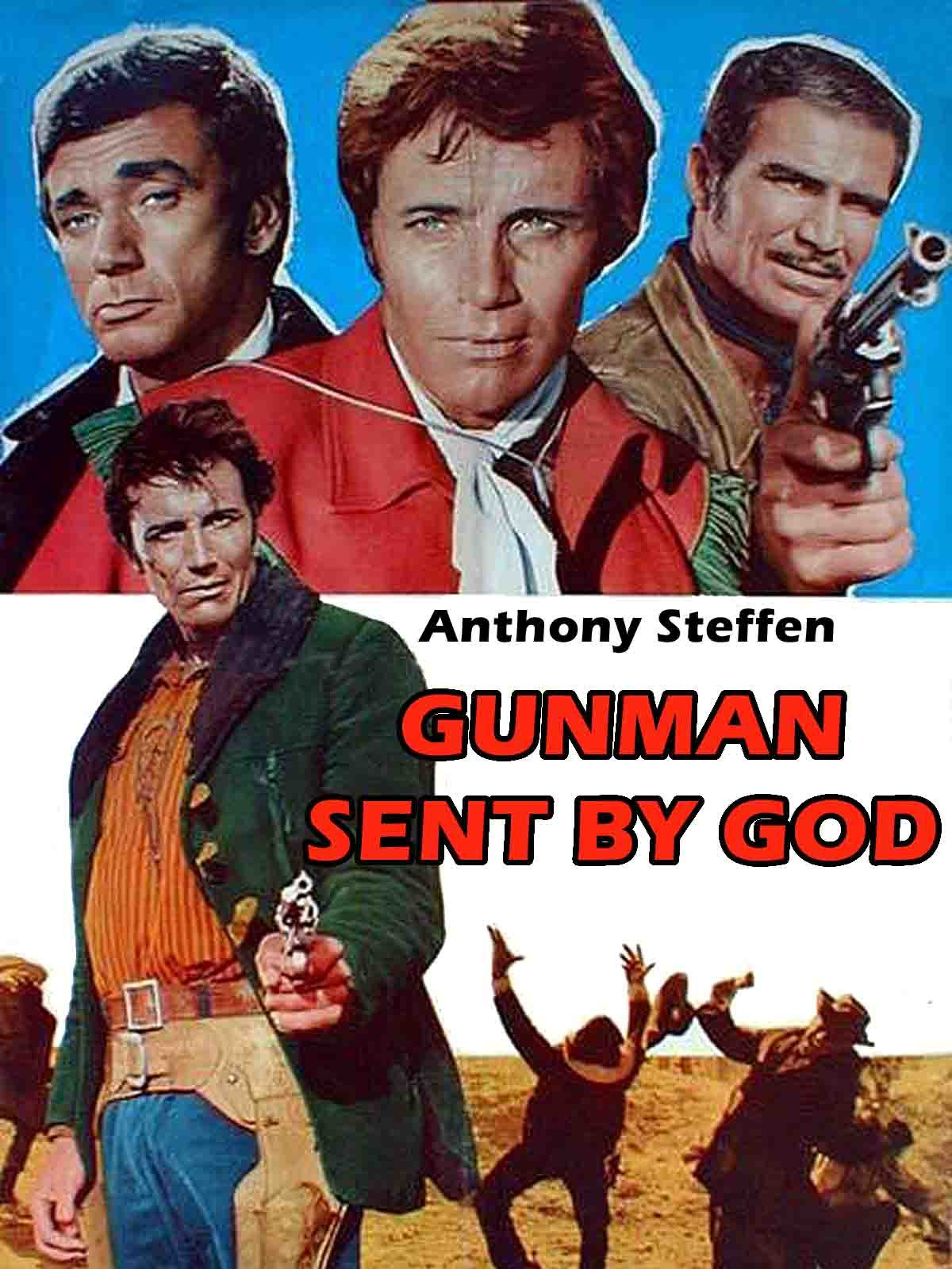 Gunman Sent By God