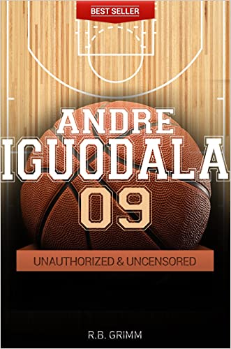 Andre Iguodala - Basketball Unauthorized & Uncensored (All Ages Deluxe Edition with Videos)